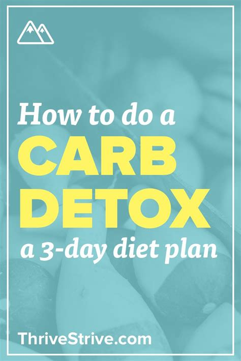 4 Day Carb Detox Diet how to do a carb detox the 3 day detox diet plan