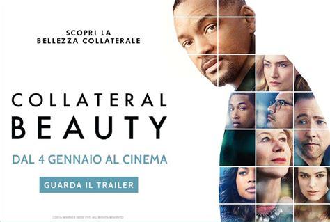film 2017 will smith collateral beauty il nuovo film con will smith