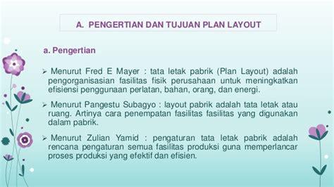 jelaskan pengertian layout fasilitas produksi perencanaan layout fasilitas pabrik plan layout