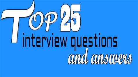 best questions and answers top 25 questions and answers