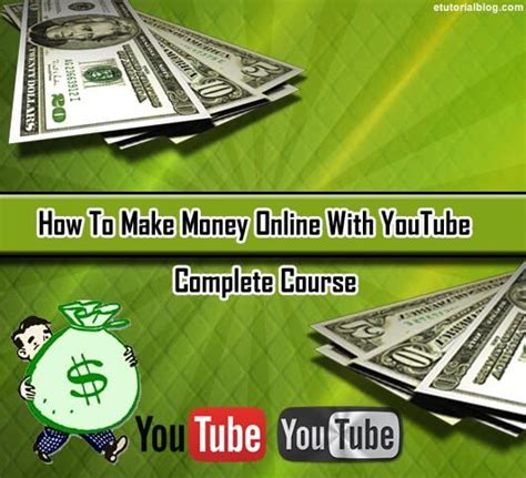 how to make money online with youtube step by step tutorial e tutorial blog - How To Make Money Online On Youtube