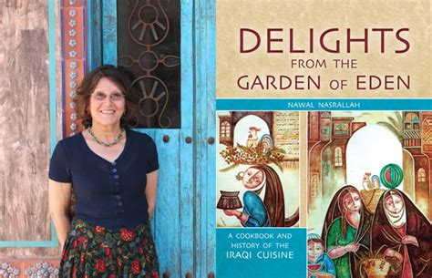 delights from the garden of a cookbook and history of the iraqi cuisine abbreviated version of the second edition books delights from the garden of author explores rich