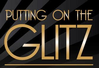 Put On The Glitz by Putting On The Glitz A Formal Affair