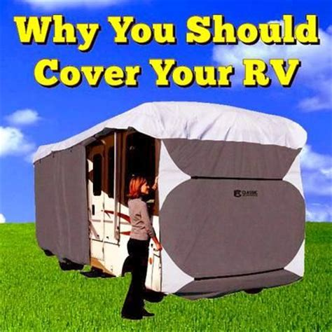 why you should live in an rv why you should cover your rv rv tips tricks pinterest