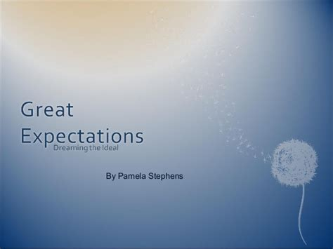great expectations themes slideshare great expectations psalm 62