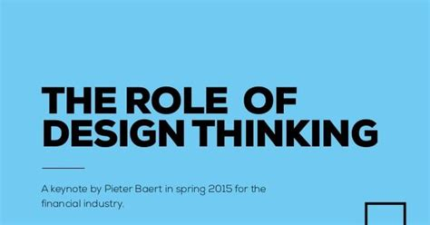 design thinking keynote pieter baert the role of designthinking a keynote by