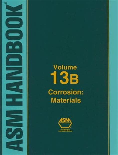 pdf epub asm handbook volume epub asm handbook volume 13b corrosion materials by