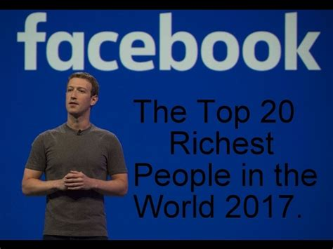 the top 20 richest in the world 2017