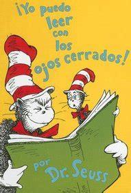 yo puedo leer con los ojos cerrados i can read with my eyes shut dr seuss hardcover 1933032243