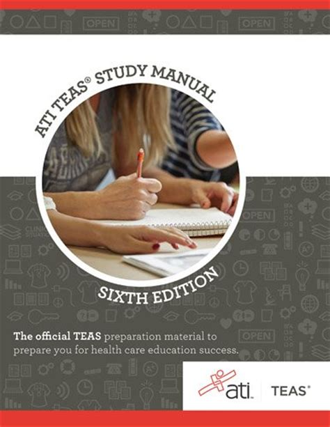 ati teas study manual sixth edition teas 6 test study guide practice test questions 6th edition book for the test of essential academic skills books cheapest copy of ati teas review manual sixth edition