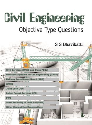 Mba After Civil Engineering by Civil Engineering Objective Type Questions By S S