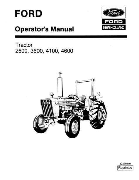 Ford Tractor 2600 3600 4100 4600 Operators Manual.