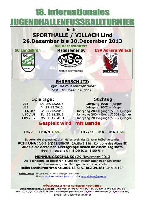 Muster Einladung Hallenturnier Einladung Zum 18 Internationalen Jugendhallenturnier In Villach Fu 223 K 228 Rnten Ergebnisse
