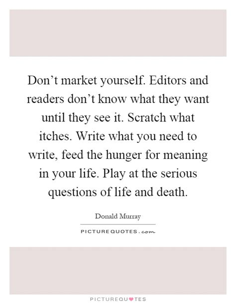 don t market yourself editors and readers don t