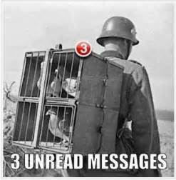 Funny german soldier pigeon post unread war three facebook sms text