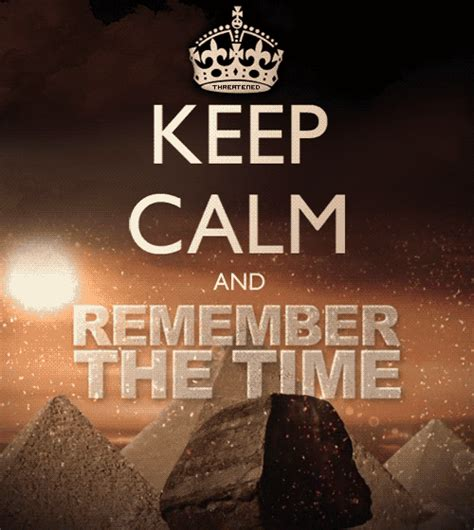 Keep Calm And Don T Despair keep calm and remember the time