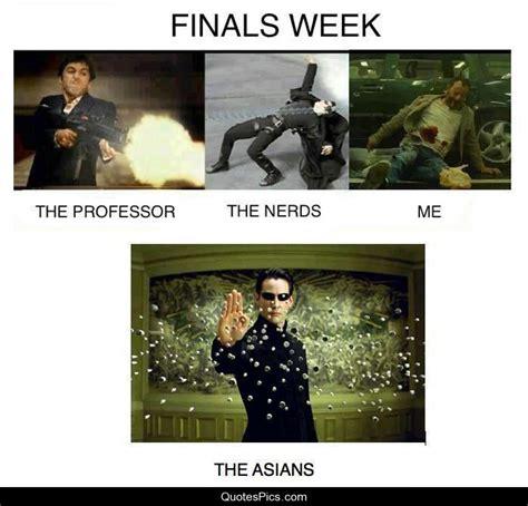 Finals Memes College - finals week me quotes pics