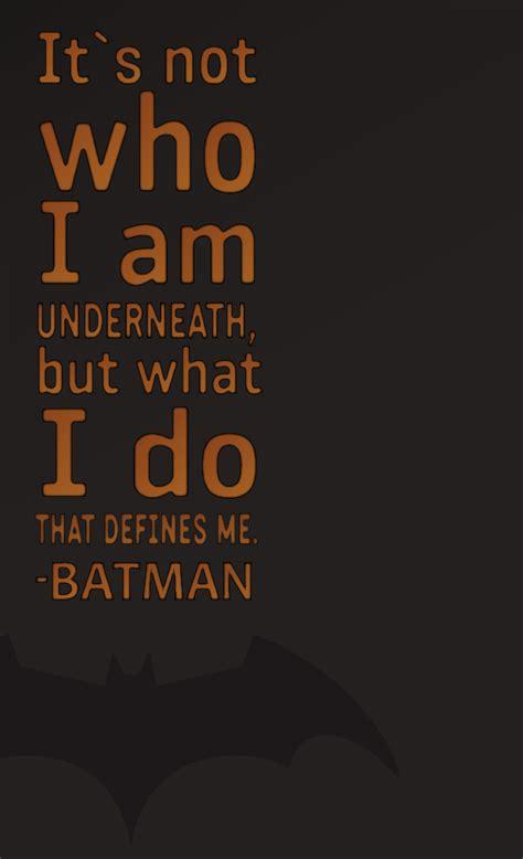 Batman Quotes Batman Quotes Typography Batman Begins Batman The
