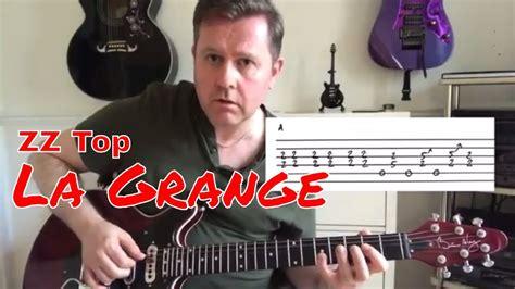 la grange lesson zz top la grange guitar lesson guitar tab