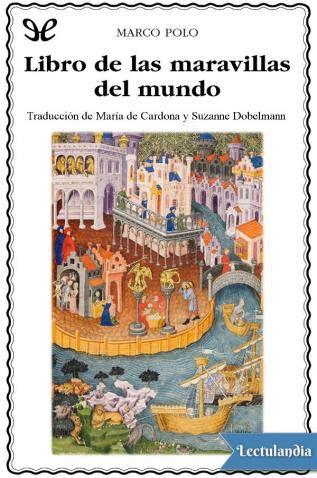 libro el desajuste del mundo libro de las maravillas del mundo marco polo descargar epub y pdf gratis lectulandia