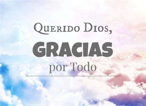 imagenes gracias dios por todo gracias querido dios por todo imagenes cristianas para