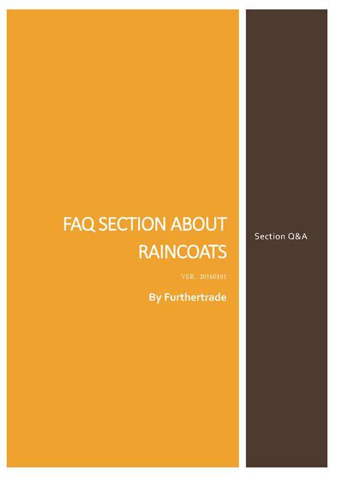 faq section the most reliable raincoat manufacturer raincoat