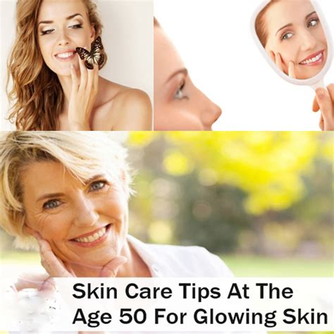 Skin Care Advice At Any Age by How To Get Glowing Skin At 50 Age Tips In 20
