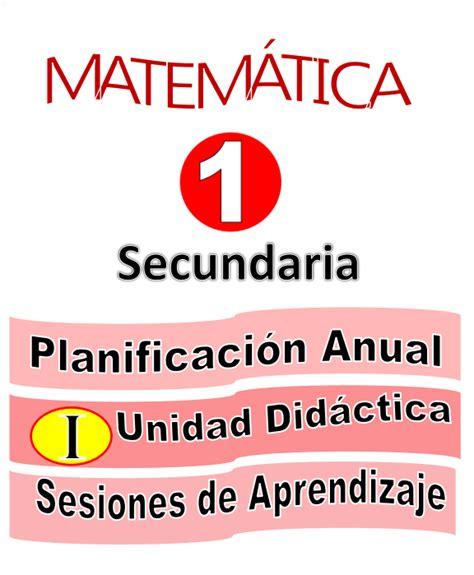 sesiones de aprendizaje unidad didactica 7 planificaci 211 n anual unidad did 193 ctica y sesiones de