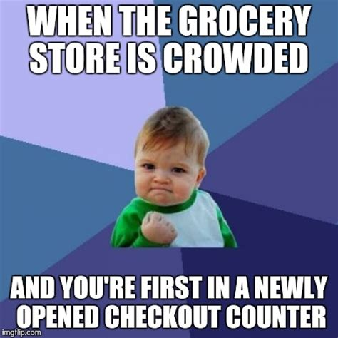 Grocery Store Meme - success kid meme imgflip