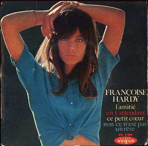 françoise hardy pense à moi les 131 meilleures images du tableau francois hardy the