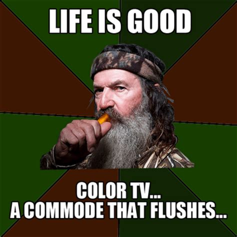 Life Is Great Meme - duck dynasty archives poe communications