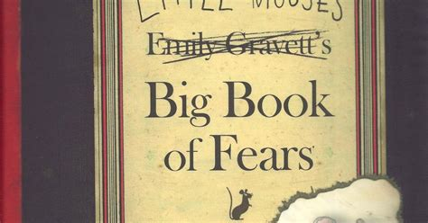 little mouse s big book of fears wikipedia wild about books little mouse s big book of fears
