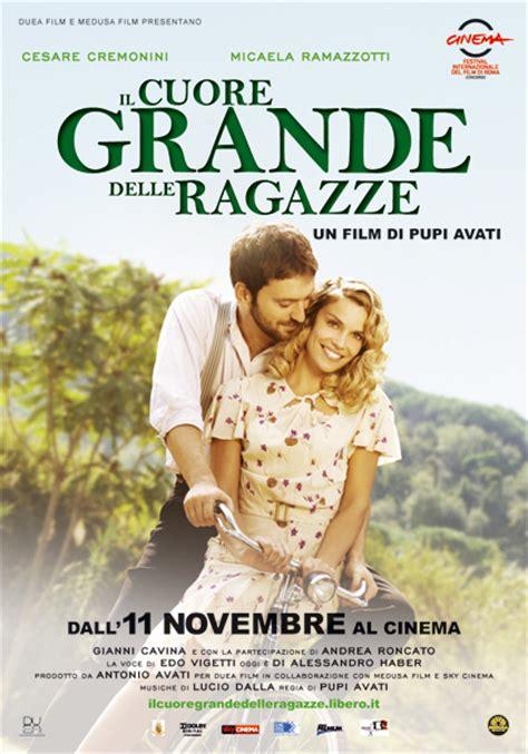 film film bagus di 2014 il cuore grande delle ragazze 2011 mymovies it