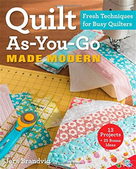 Easy Quilt As You Go by Fast Easy Quilting With Quilt As You Go The Seasoned