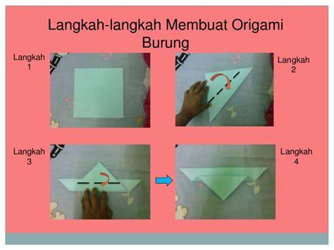 langkah langkah membuat origami burung bahasa inggris bbm membuat binaan