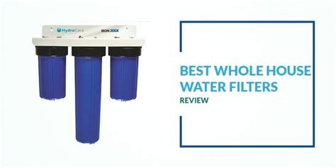 whole house filter system home water filtration system