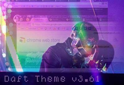 chrome themes punk daft theme old version chrome web store