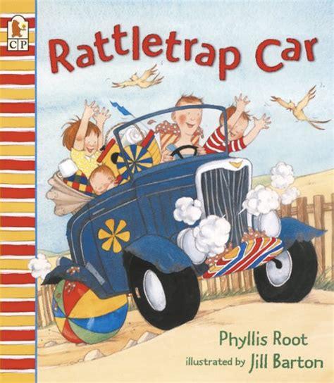 Rattletrap Car The Little Big Book Club