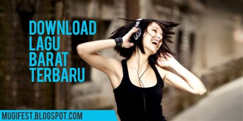 Download Lagu Mp3 Barat Terbaru 2011 | download lagu barat terbaru 2015 mugifest