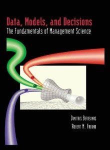 Mba In Decision And Information Science by Data Models And Decisions The Fundamentals Of