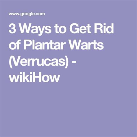 Way To Get Rid Of Planters Warts by 25 Best Ideas About Plantar Wart Treatment On