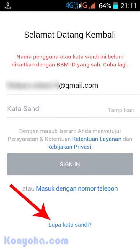 email lupa kata sandi lupa kata sandi bbm begini cara mengembalikannya kurang