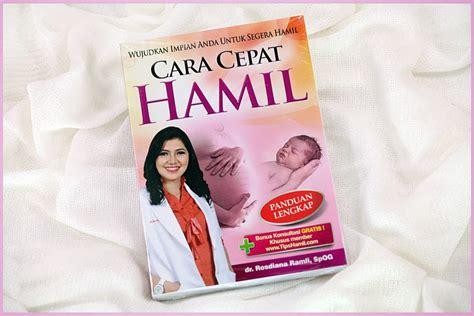 cara membuat anak agar cepat hamil cara cepat hamil tips agar cepat hamil ingin cepat hamil