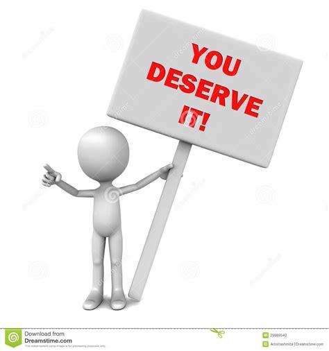 you deserve it you deserve it stock photo image 29889540