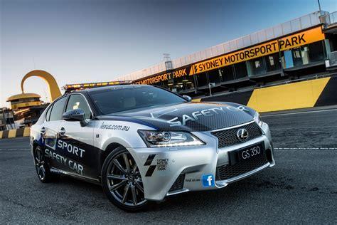 lexus cars australia lexus gs 350 f sport pace car in australia lexus enthusiast