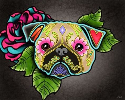 sugar skull pug 17 best images about pugs on pug to tell and birthdays