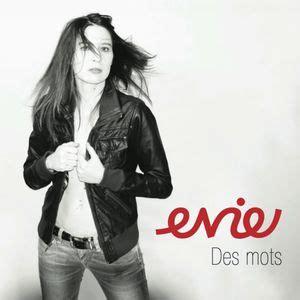 Evie Francais by Des Mots Evie T 233 L 233 Charger Et 233 Couter L Album