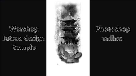 tattoo creator photoshop workshop tattoo design temple oriental photoshop online