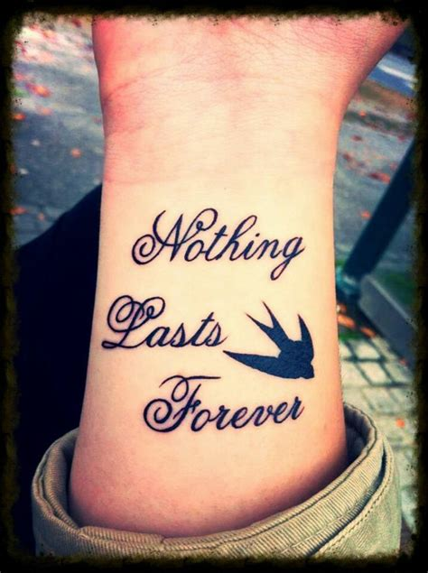 forever tattoo nothing lasts forever script quote quotes