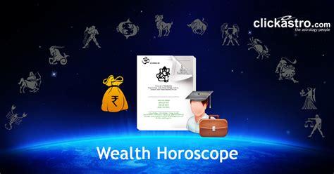 wealth horoscope financial horoscope from clickastro com